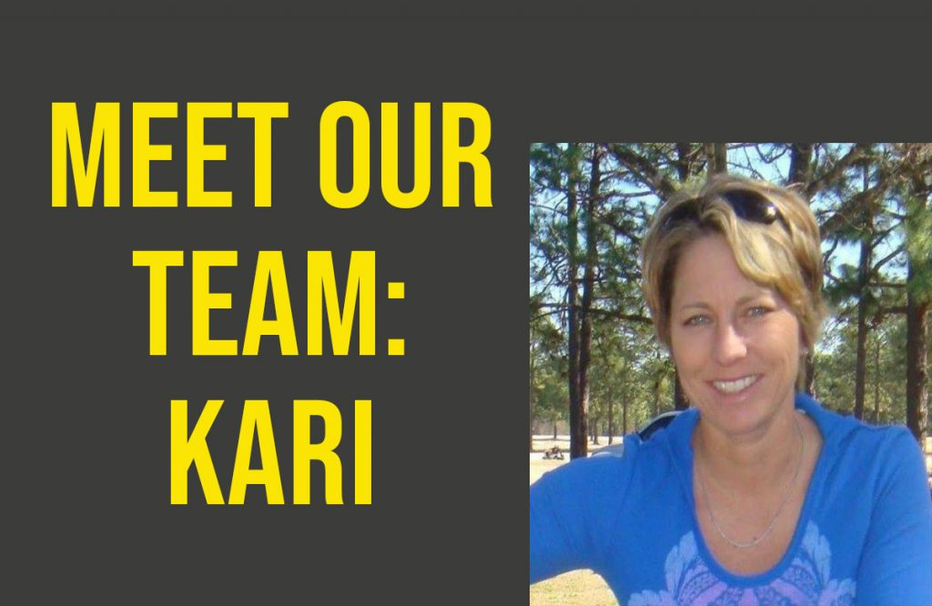 Meet Our Team: Kari