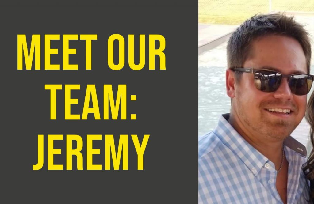 Meet Our Team: Jeremy